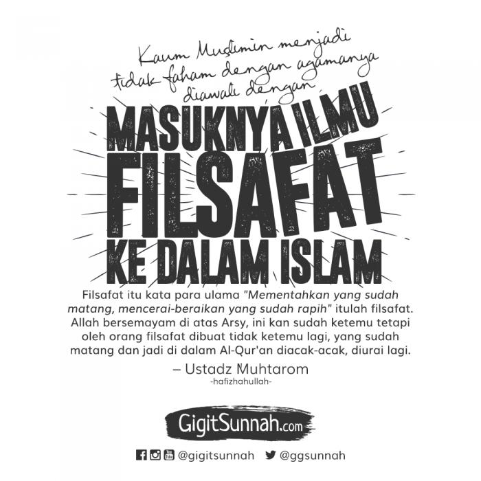 Kaum Muslimin Menjadi Tidak Faham dengan Agamanya Diawali dengan Masuknya Ilmu Filsafat Kedalam Islam