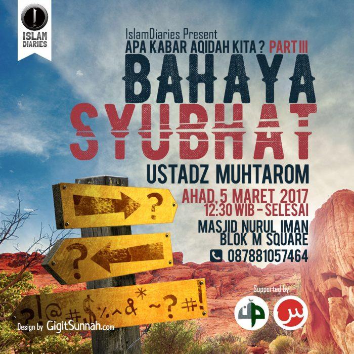 "Kajian Sunnah ""Bahaya Syubhat"" oleh Ustadz Muhtarom"