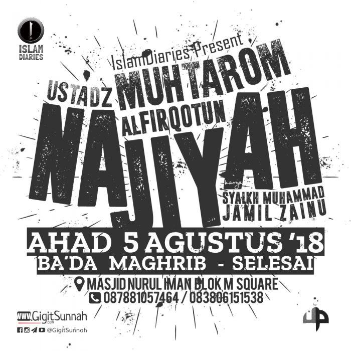 """Kajian Islam: """"Kitab Al-Firqotun Najiyah"""" – Ustadz Muhtarom"""