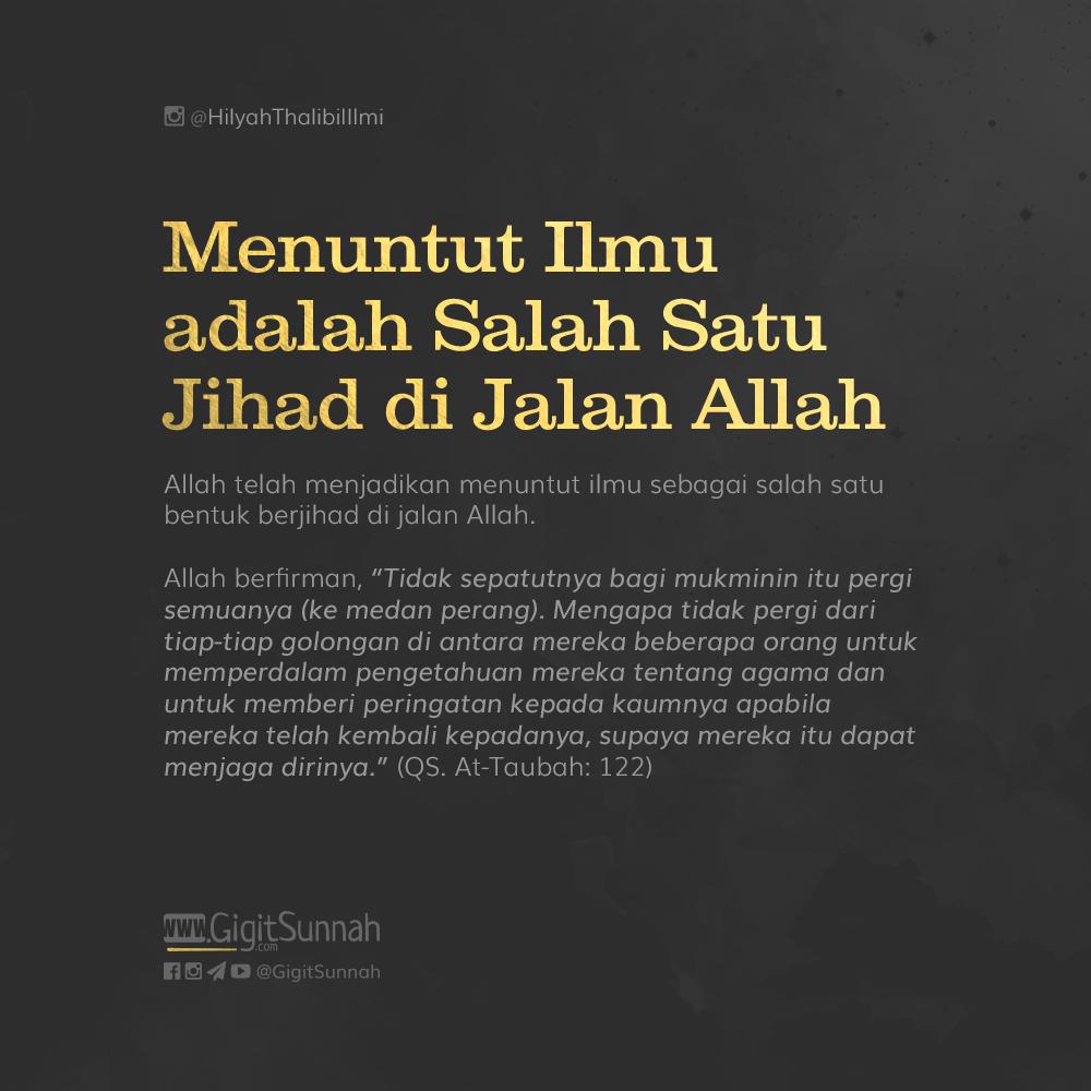 Menuntut Ilmu adalah Salah Satu Jihad di Jalan Allah