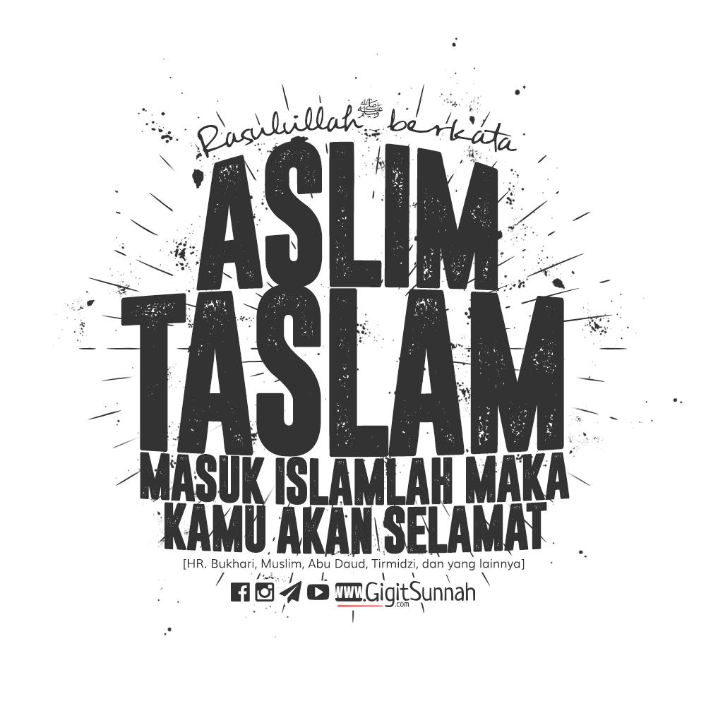 """""""Aslim Taslam"""" Masuk Islamlah! Maka Kamu Akan Selamat"""