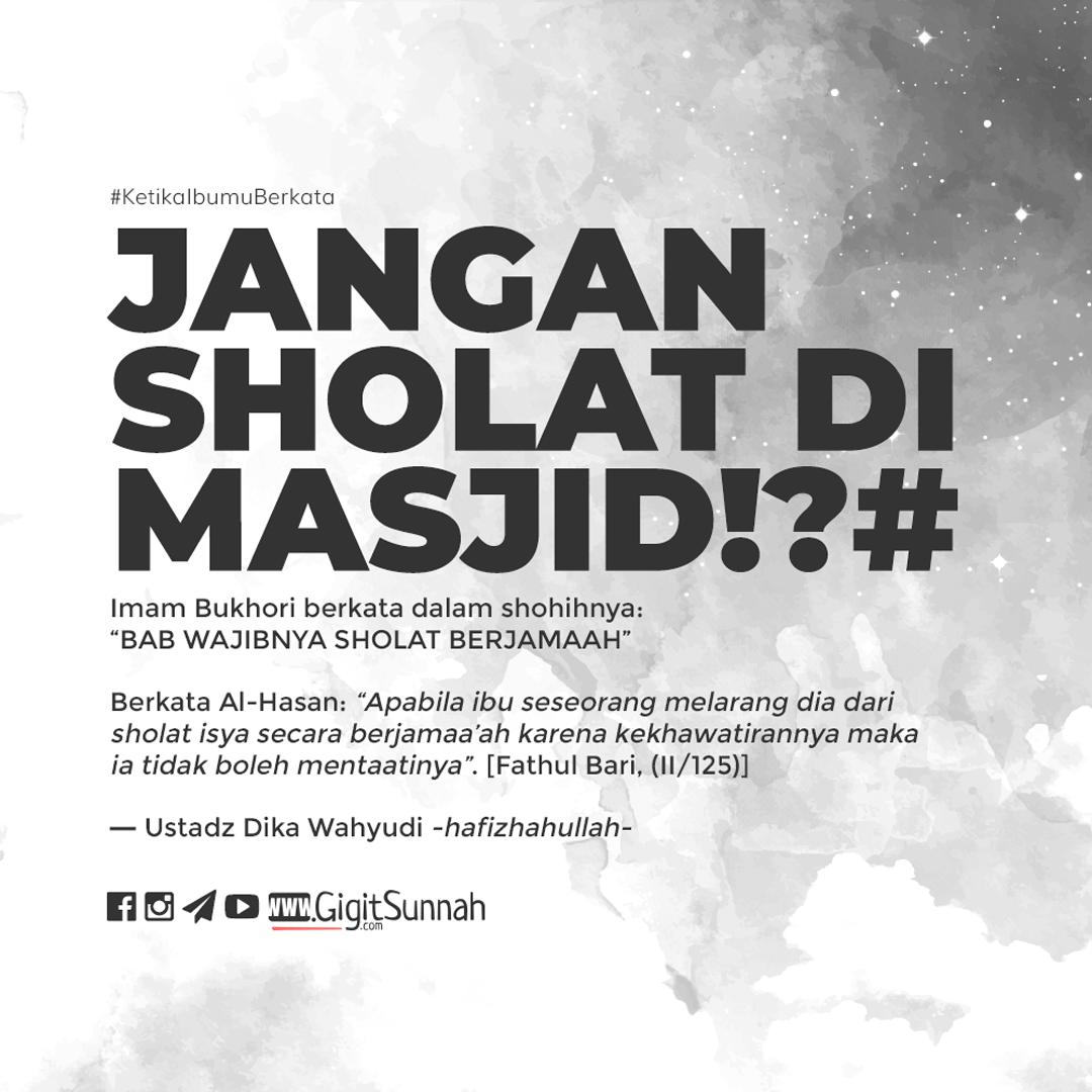 Jangan Sholat di Masjid